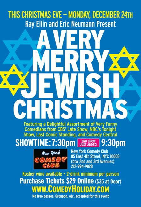 Jewish Christmas.A Very Merry Jewish Christmas December 24th 7 30pm
