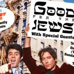 Good for the Jews Comedy Show