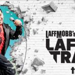 TruTV's LaffMobb's Laff Tracks LIVE Hosted by Cipha Sounds