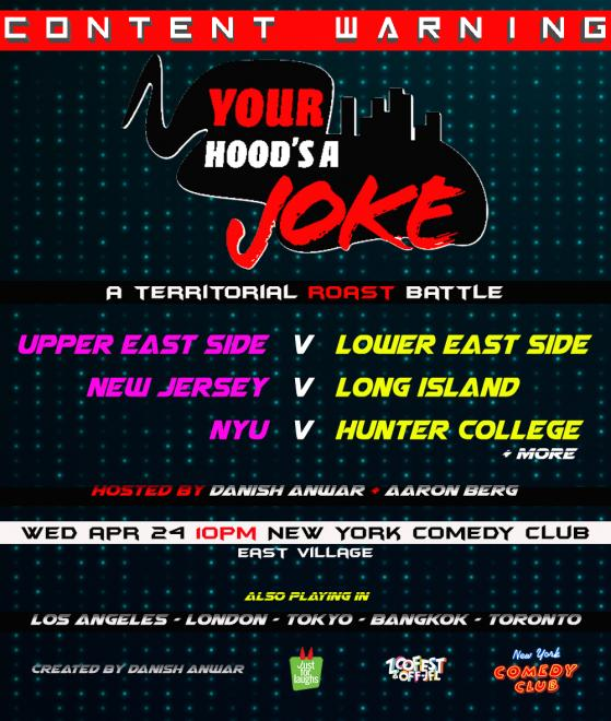 Your Hood is a Joke - April 24th 10:15PM