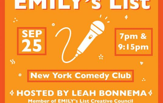 A Night for EMILY'S List ft Negin Farsad & Yamaneika Saunders